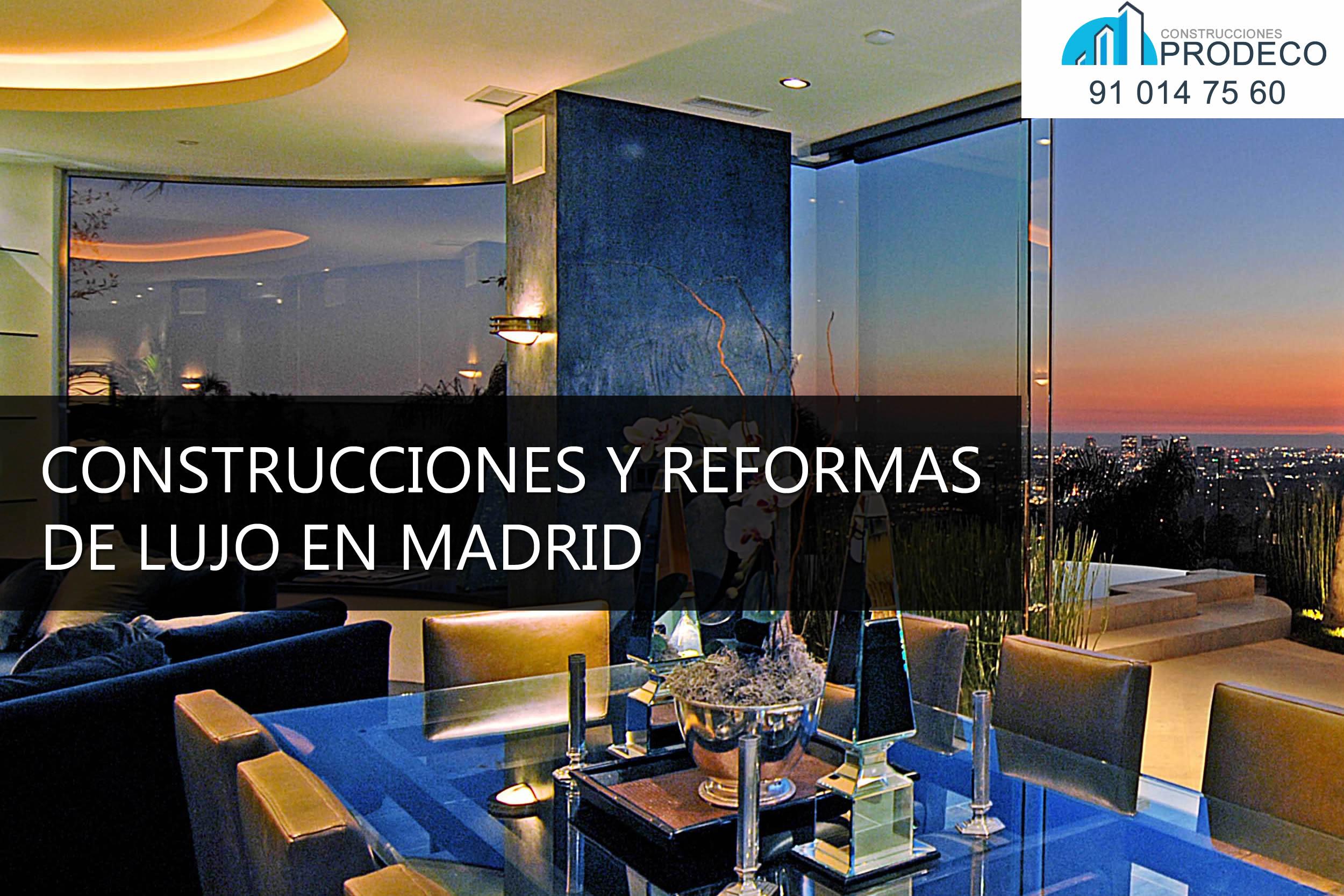 Construcciones y Reformas de Lujo en Madrid