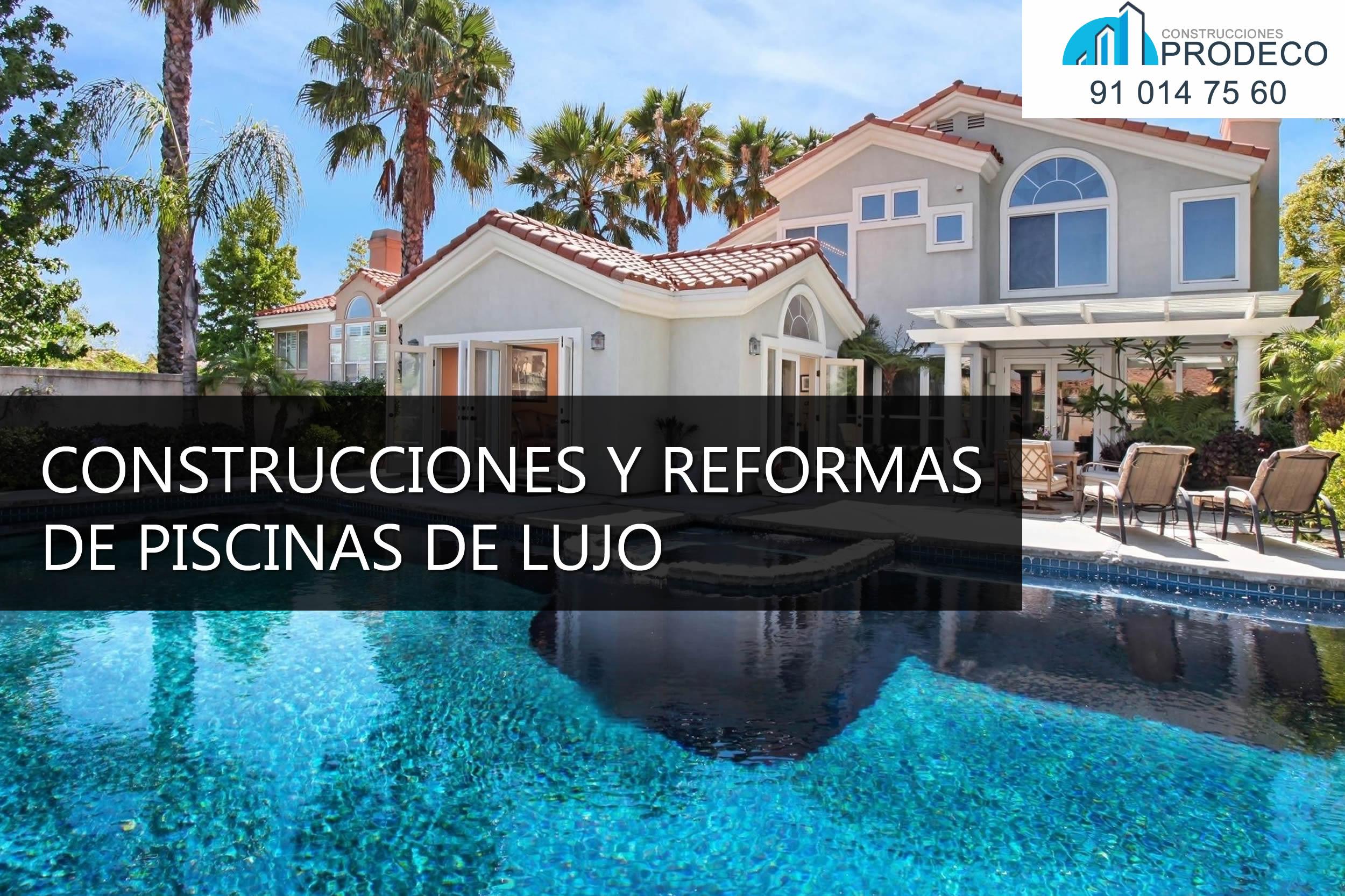 Construcciones y Reformas de Piscinas de Lujo