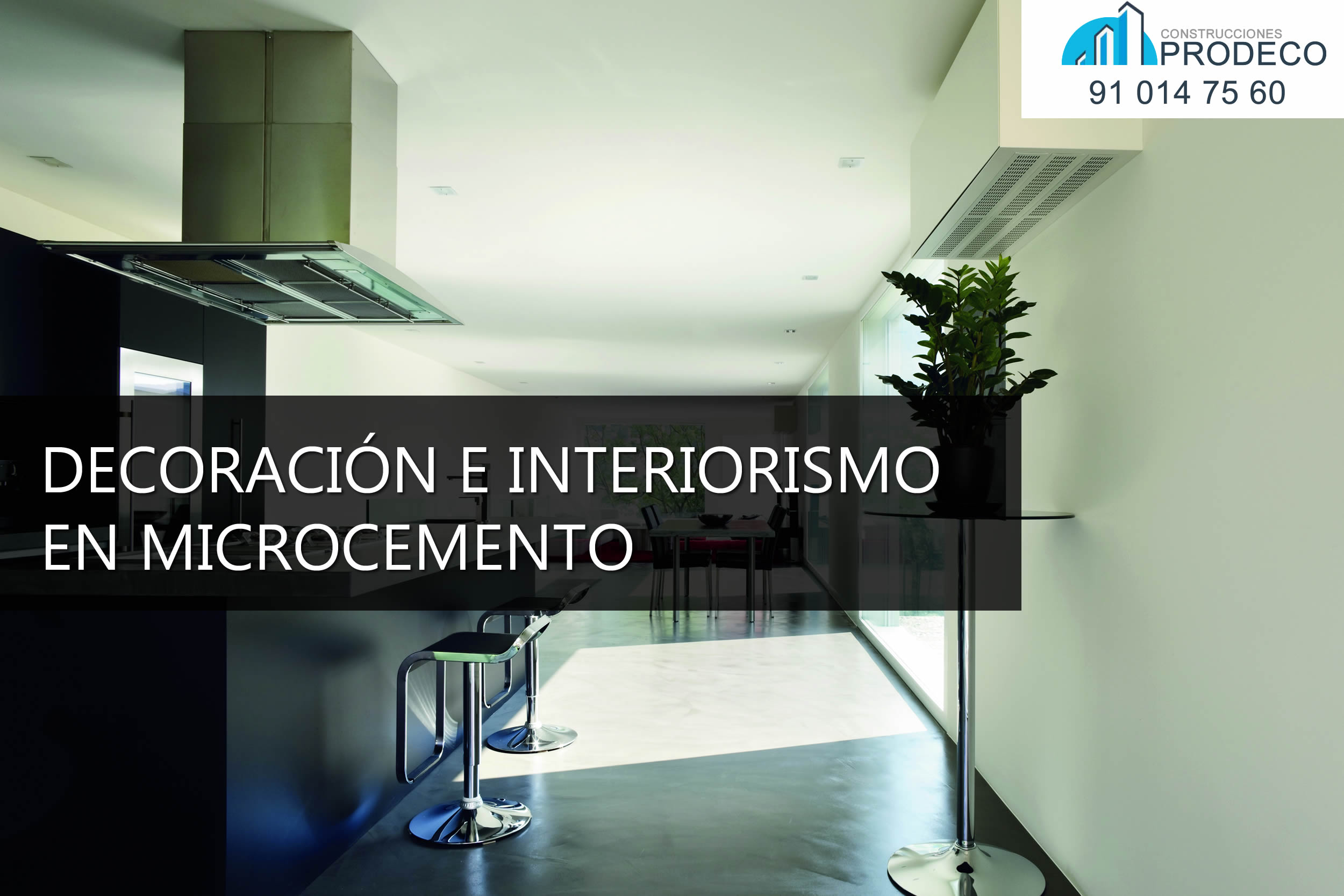 Decoración e Interiorismo en Microcemento