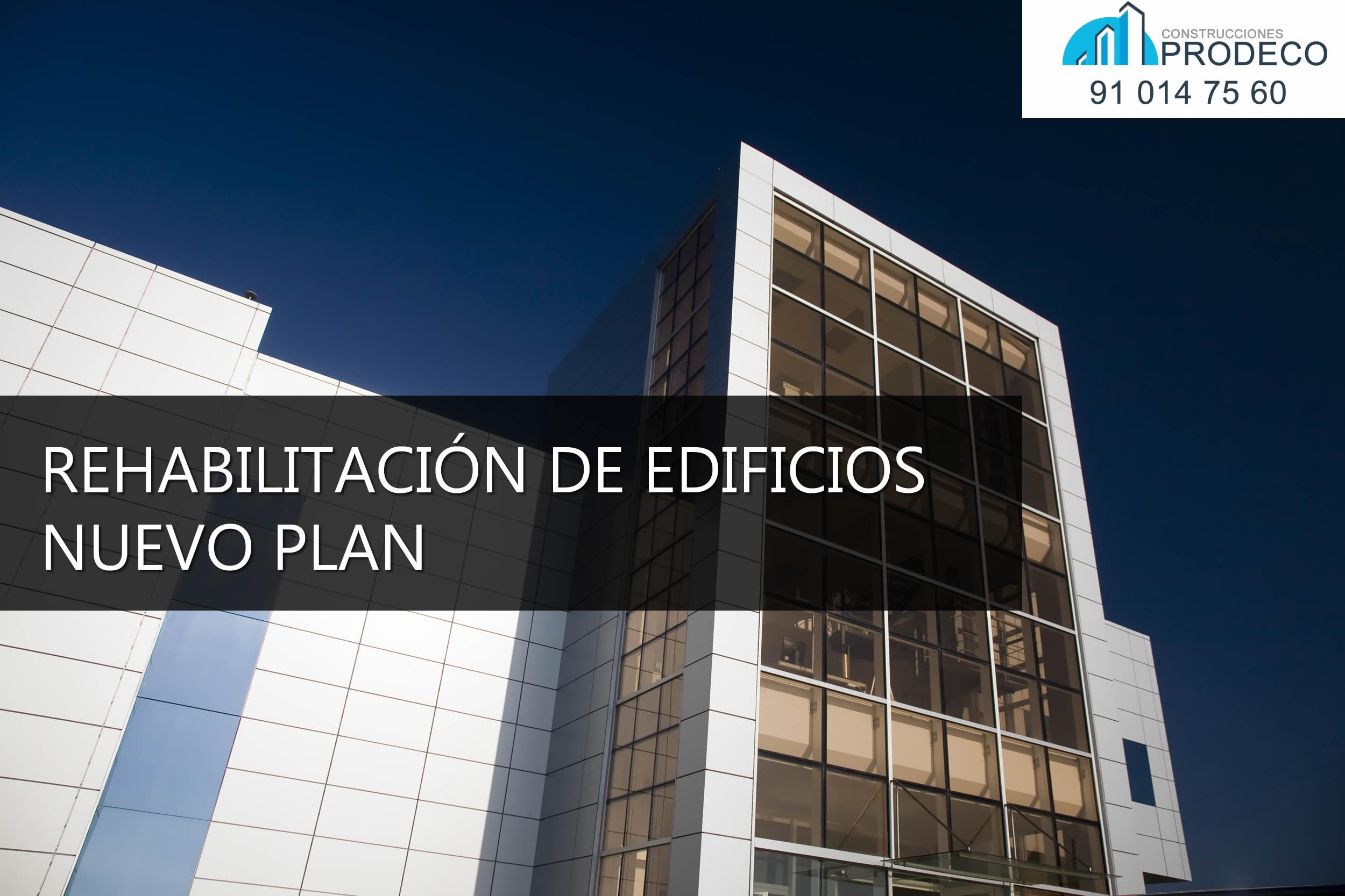 Rehabilitación de Edificios: Nuevo Plan de Vivienda