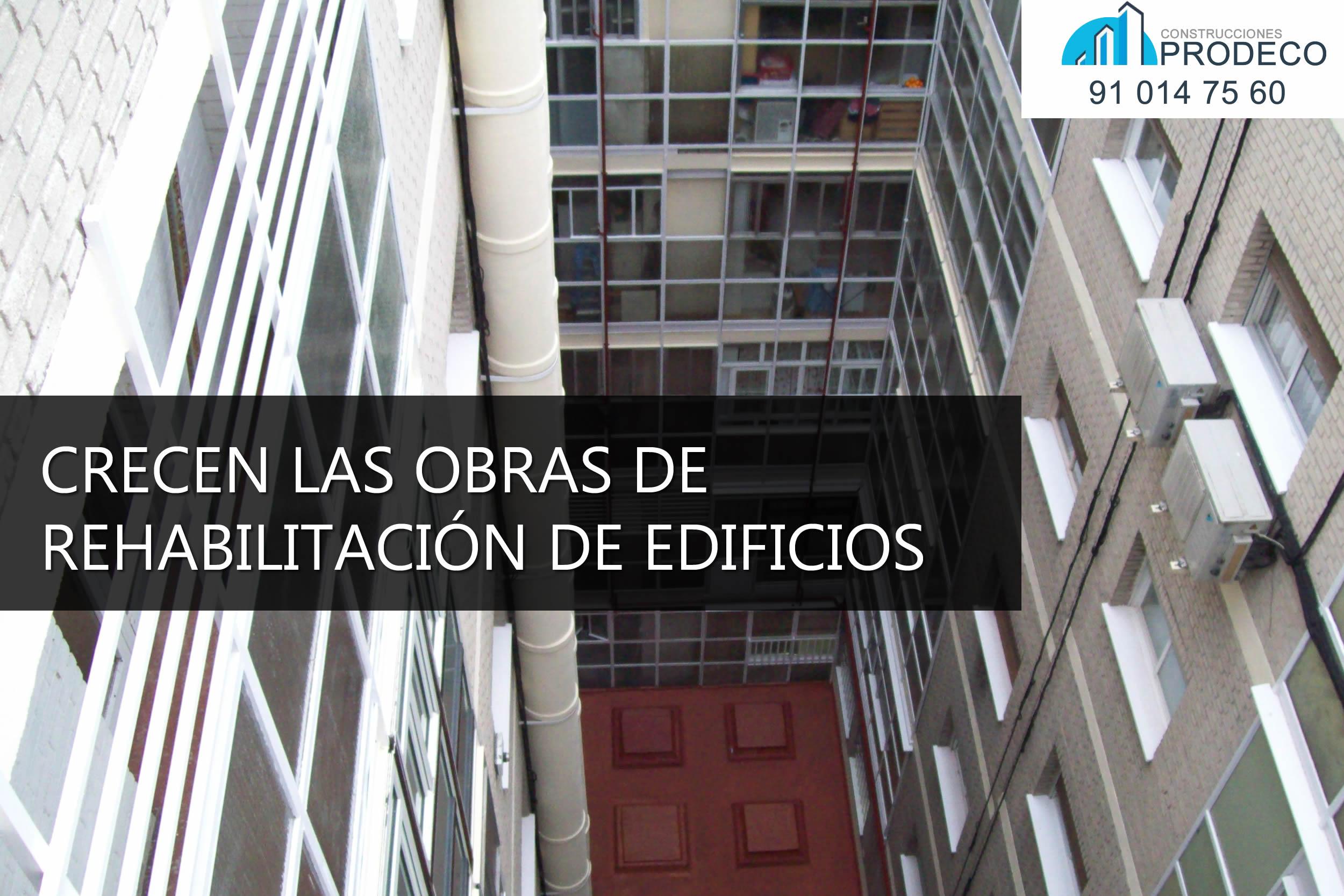 Crecen Las obras de Rehabilitación de Edificios