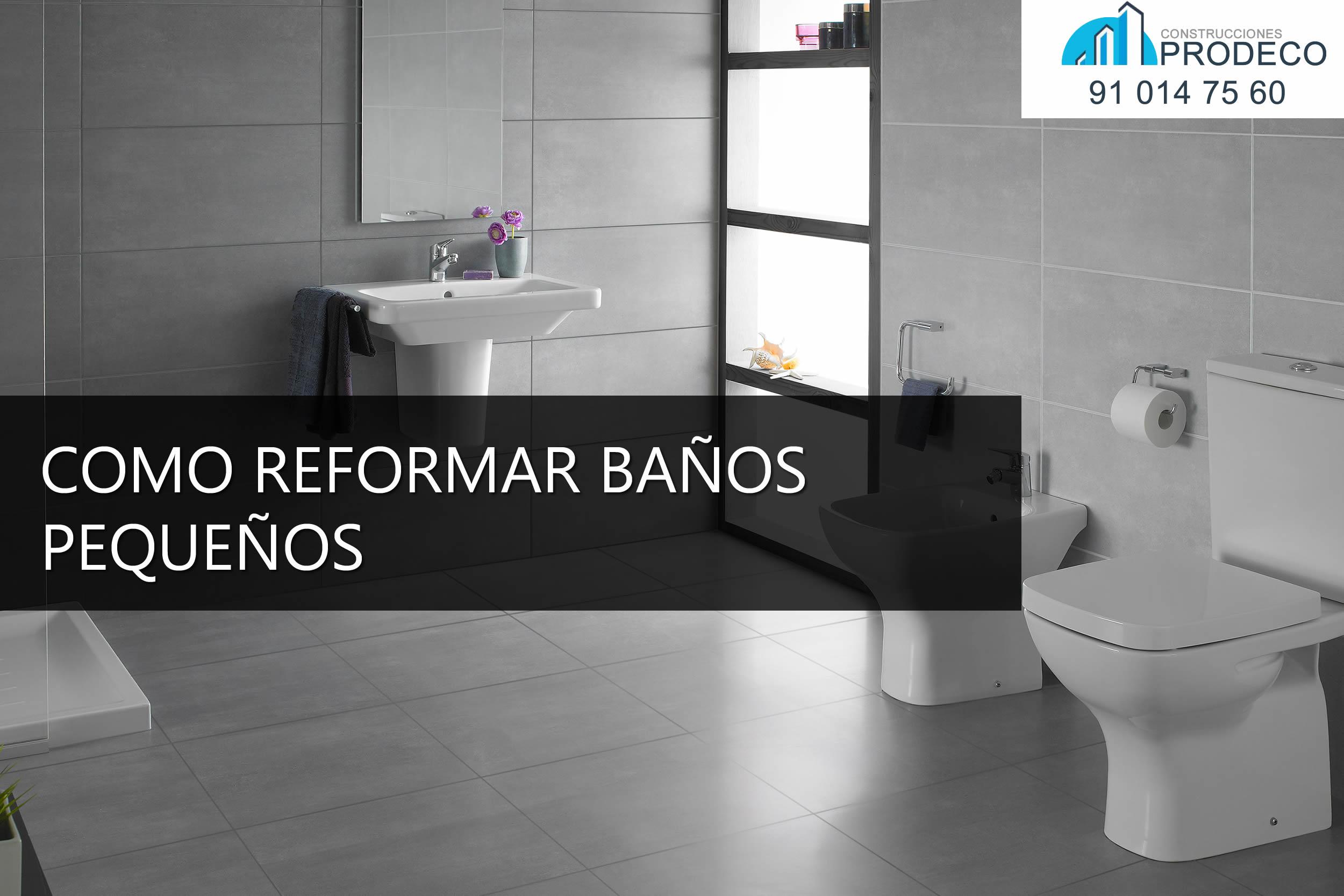 Como Reformar: Baños Pequeños