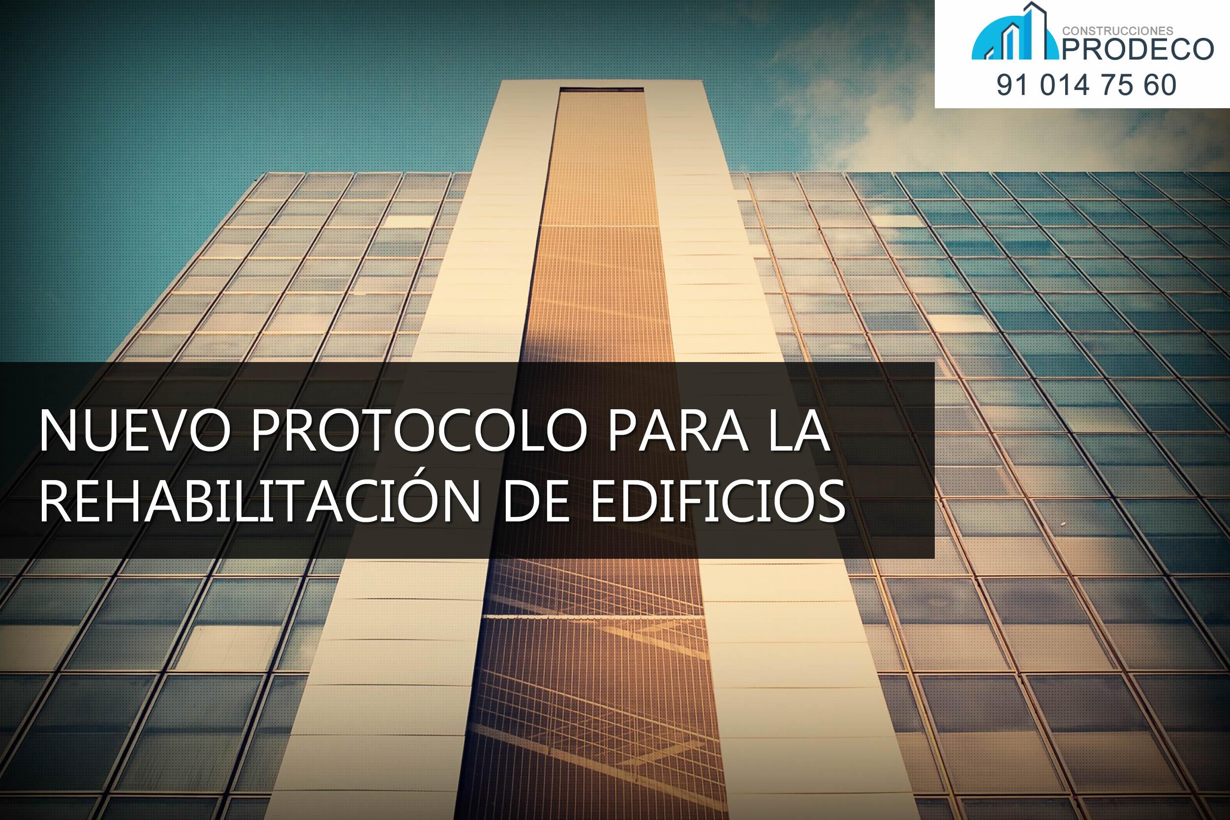 Nuevo Protocolo de Inspección para la Rehabilitación de Edificios