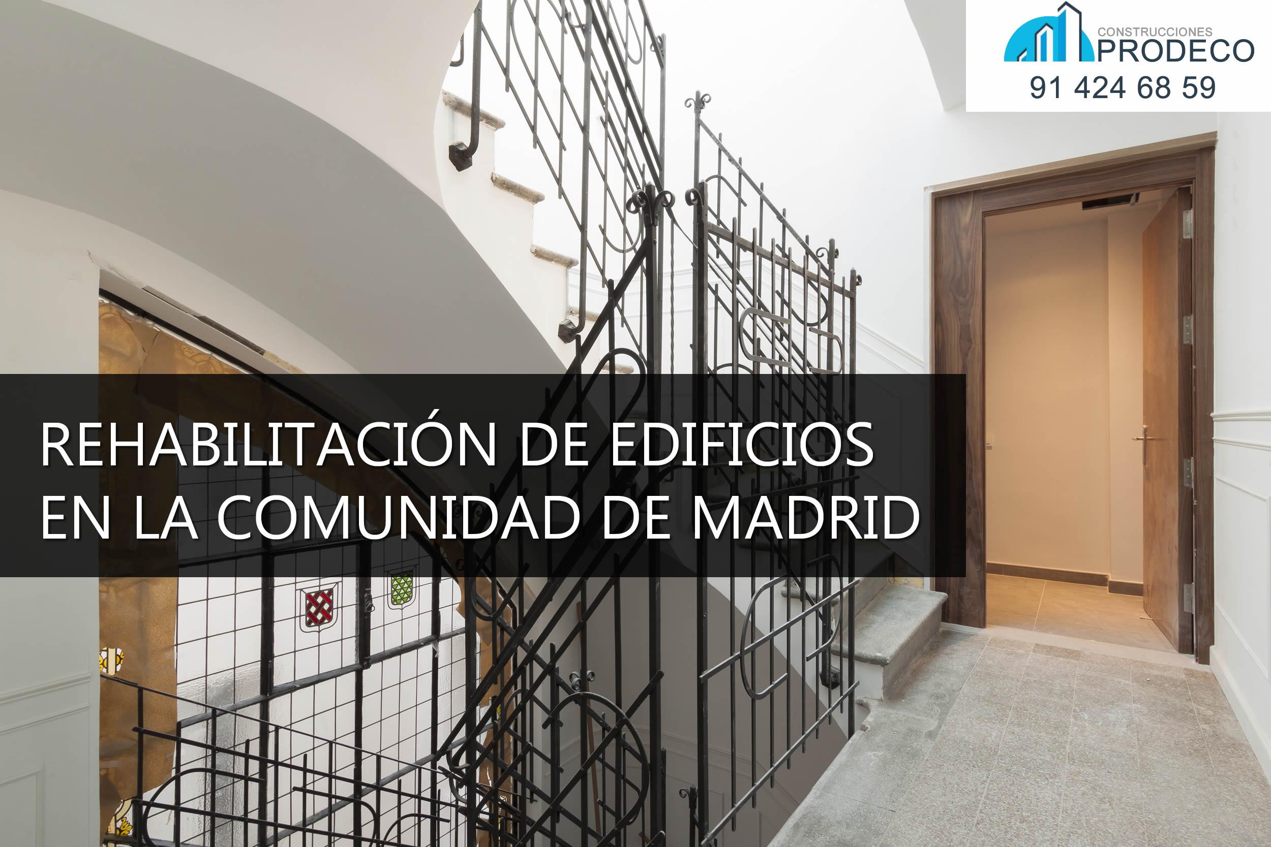 Reformas y microcementos prodeco rehabilitaci n de for Edificio de la comunidad de madrid