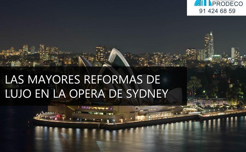 Las Mayores Reformas de Lujo en la Ópera de Sydney en Australia
