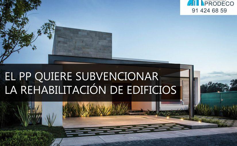 El PP Quiere Subvencionar la Rehabilitación de Edificios
