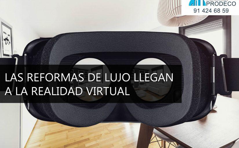 Las Reformas de Lujo Llegan a la Realidad Virtual