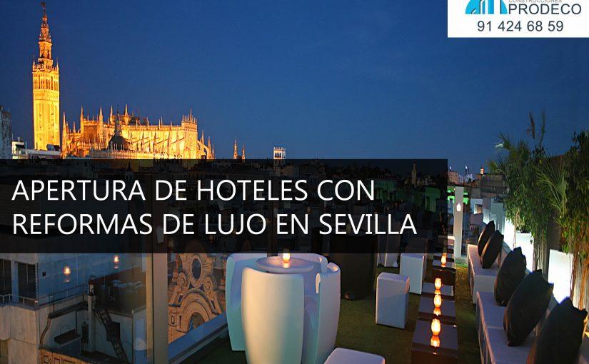 Hoteles con Reformas de Lujo en Sevilla