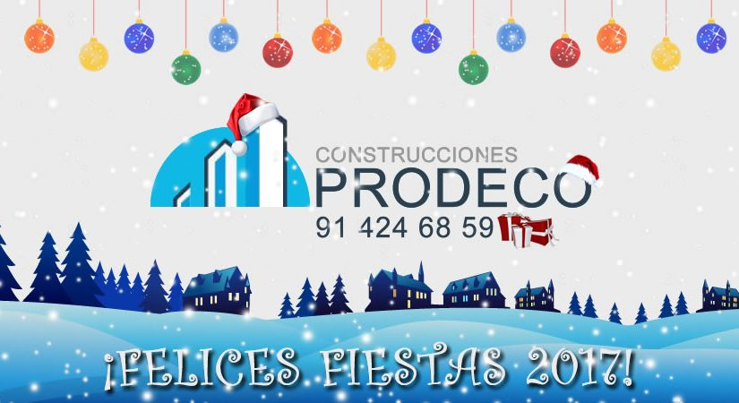 ¡Construcciones Prodeco os Desea Felices Fiestas!