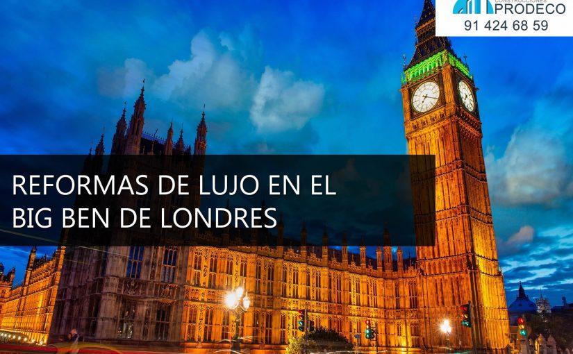 Reformas de Lujo en el Big Ben de Londres