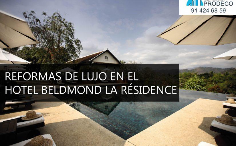 Reformas de Lujo en el Hotel Belmond La Résidence