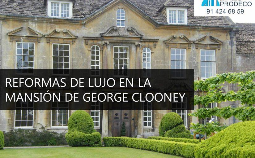 Reformas de Lujo en la Mansión de George Clooney