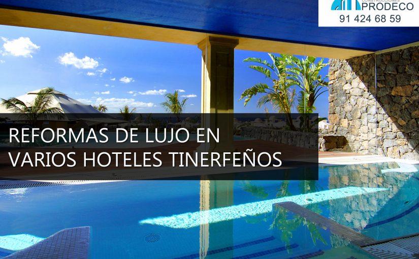 Varios Hoteles Tinerfeños Invertirán en Reformas de Lujo