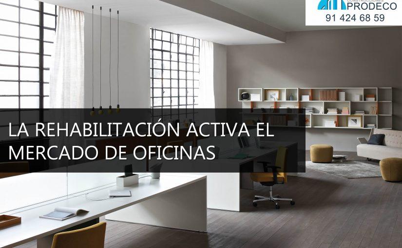 La Rehabilitación de Edificios Activa el Mercado de Oficinas en Madrid