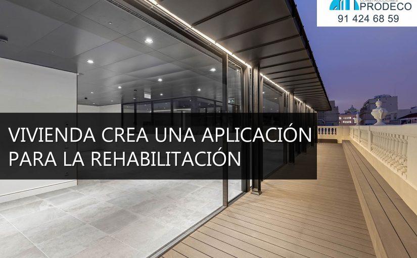 Vivienda Crea una Aplicación Para la Rehabilitación de Edificios