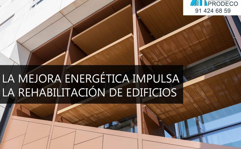 La Mejora Energética Impulsa la Rehabilitación de Edificios