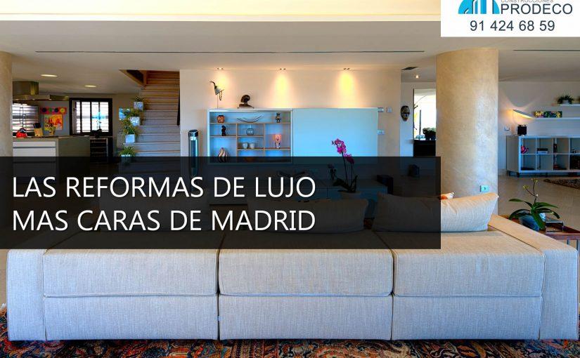Las Reformas de Lujo Mas Caras de Madrid