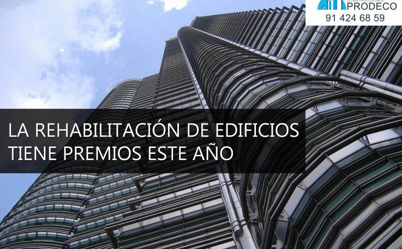 La Rehabilitación de Edificios Tiene Premio Este Año