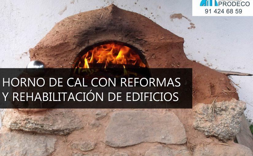 Horno de Cal con Reformas y Rehabilitación de Edificios