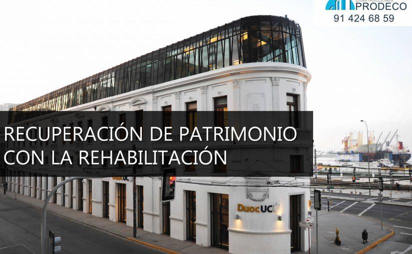 Recuperación de Patrimonio con la Rehabilitación de Edificios