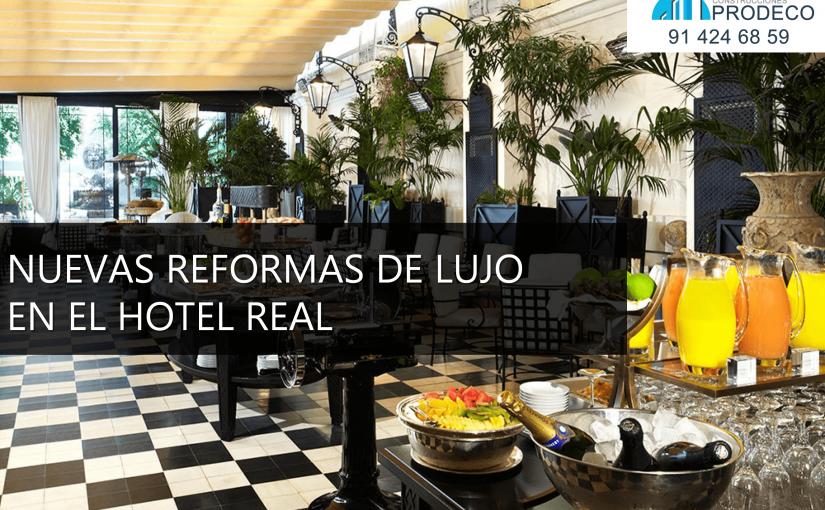 Nuevas Reformas de Lujo en el Hotel Real