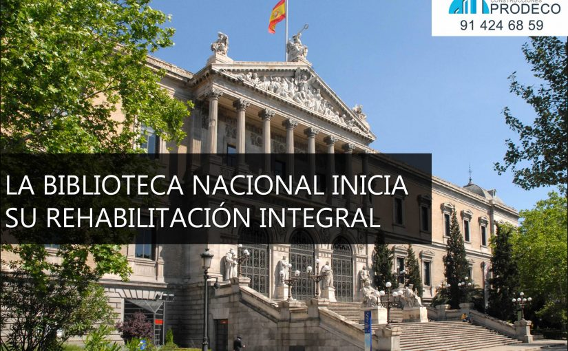 La Biblioteca Nacional Inicia su Rehabilitación Integral