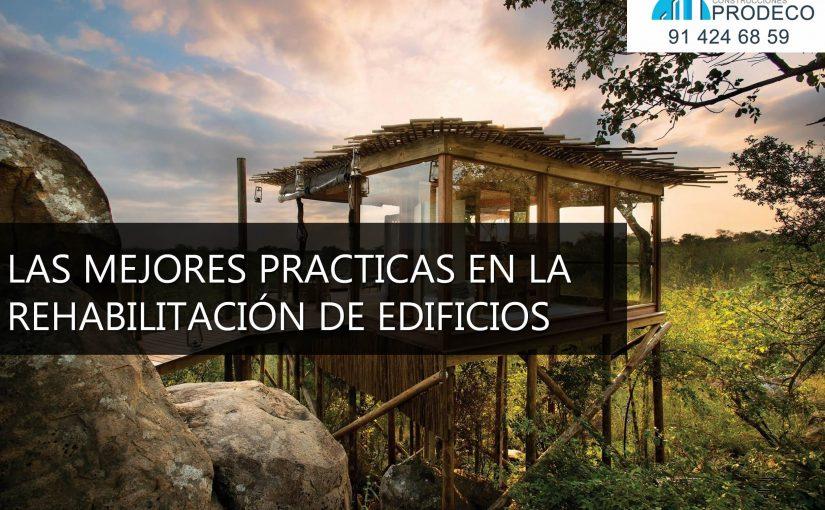 Las Mejores Prácticas en la Rehabilitación de Edificios