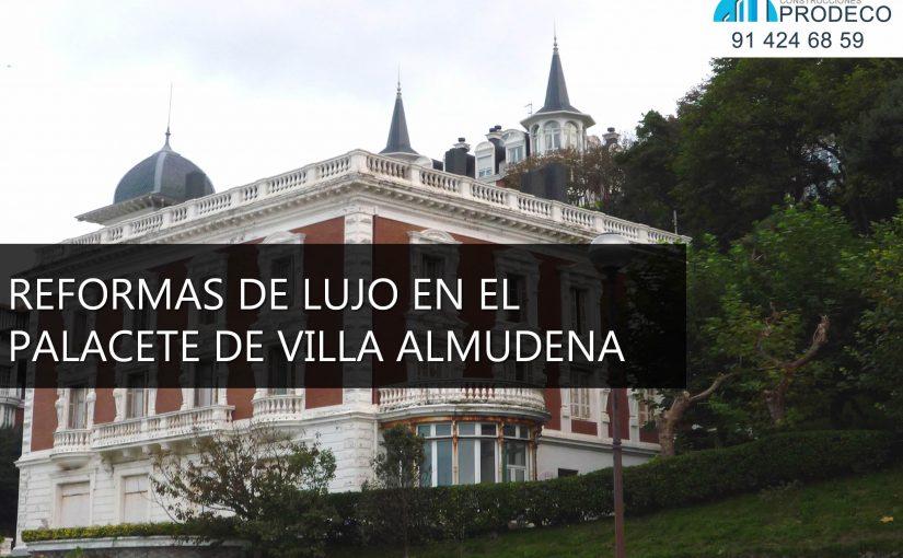 Reformas de Lujo en el Palacete de Villa Almudena